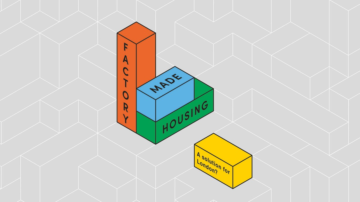 Factory-made Housing a Solution for London? 1